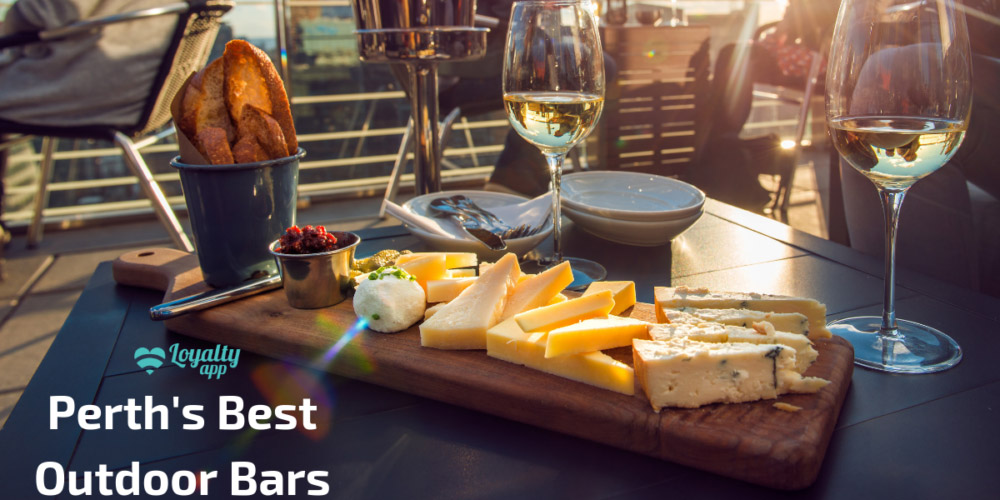 Best outdoor bars Perth, Loyalty app